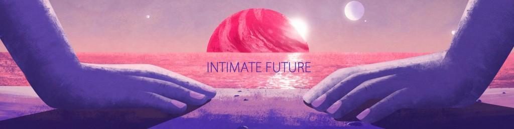 Intimate Future